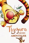 """Plakat von """"Tiggers großes Abenteuer"""""""