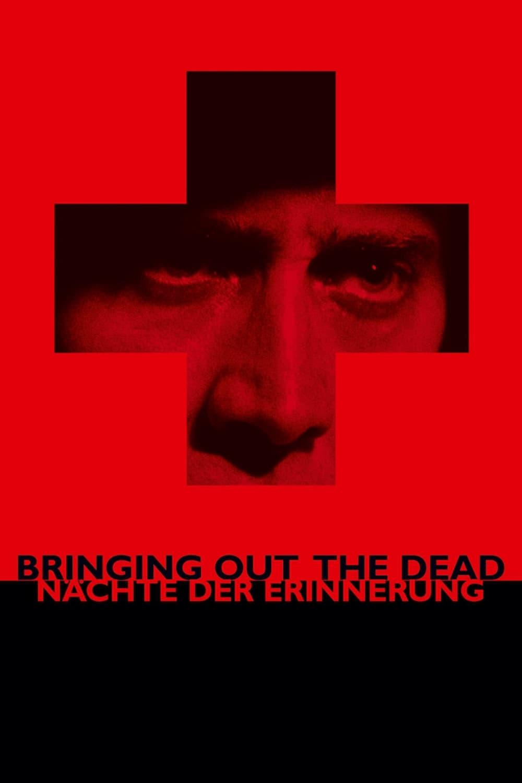 """Plakat von """"Bringing Out the Dead - Nächte der Erinnerung"""""""