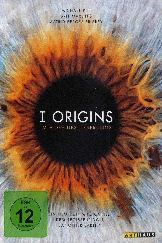 """Plakat von """"I Origins - Im Auge des Ursprungs"""""""