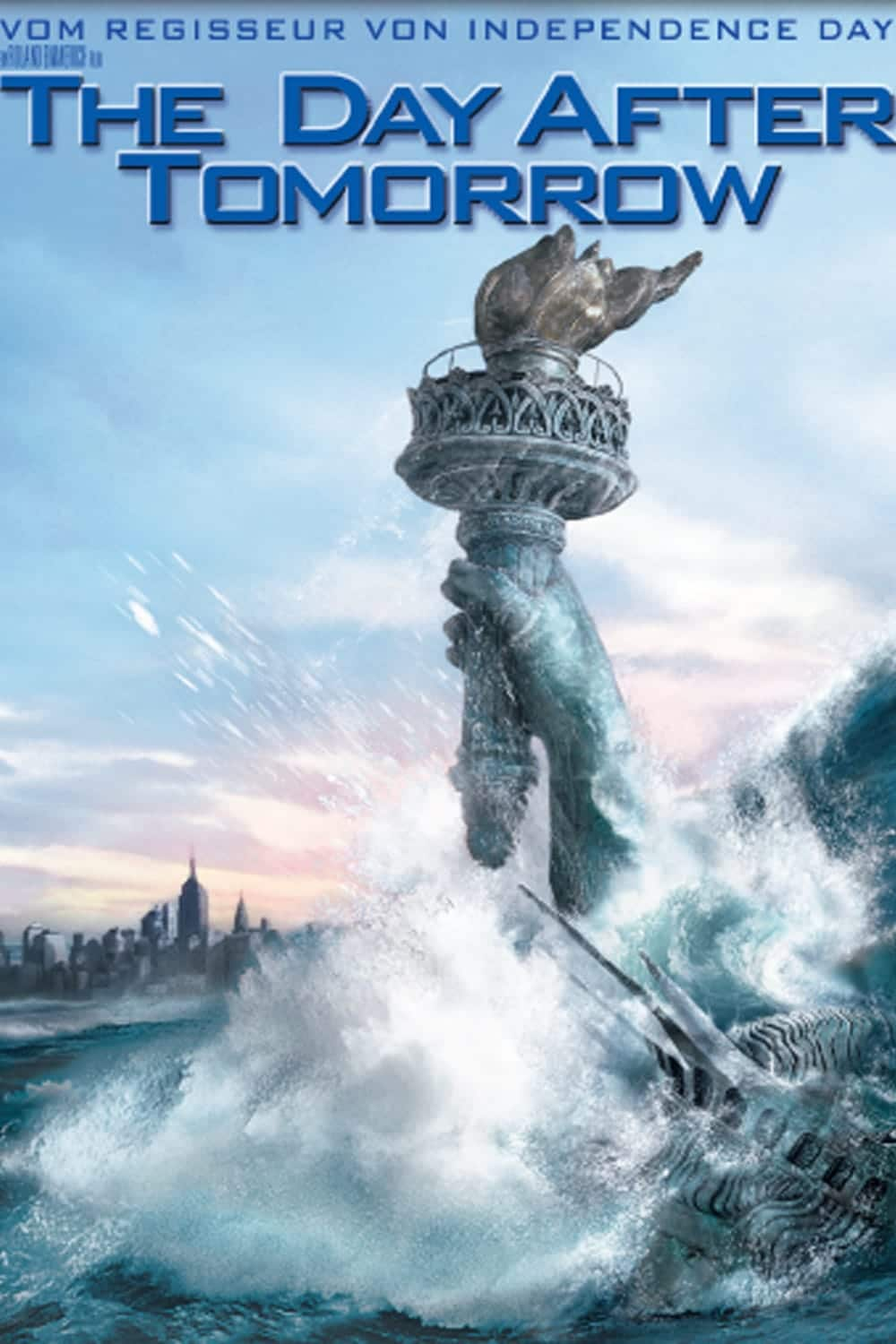 "Plakat von ""The Day After Tomorrow"""