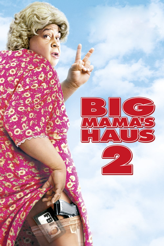 "Plakat von ""Big Mama's Haus 2"""
