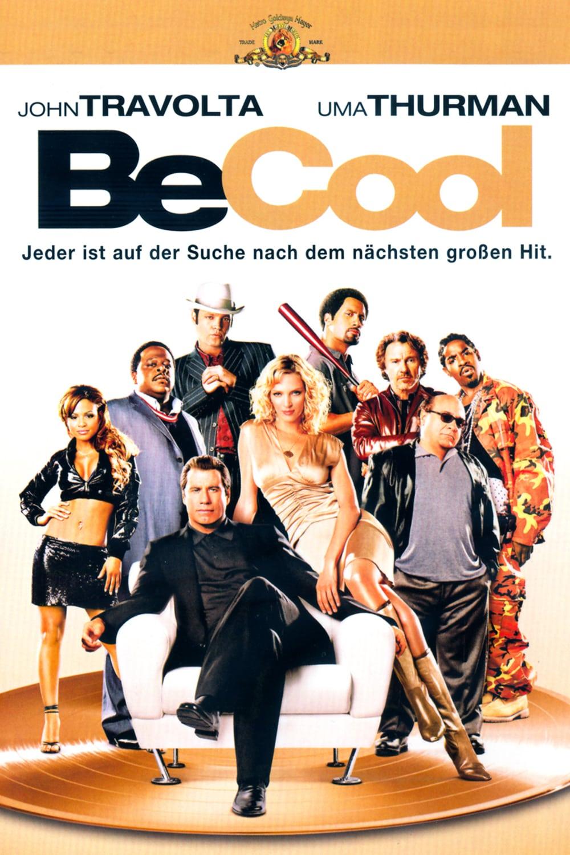 """Plakat von """"Be Cool - Jeder ist auf der Suche nach dem nächsten großen Hit"""""""