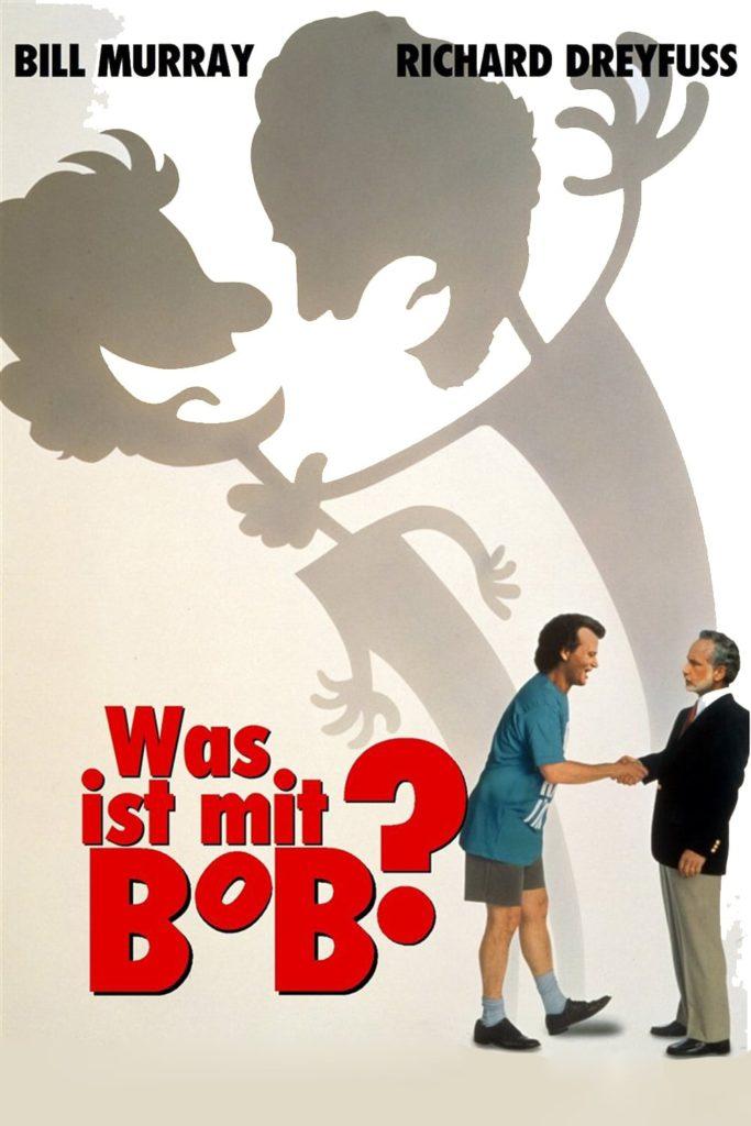 """Plakat von """"Was ist mit Bob?"""""""