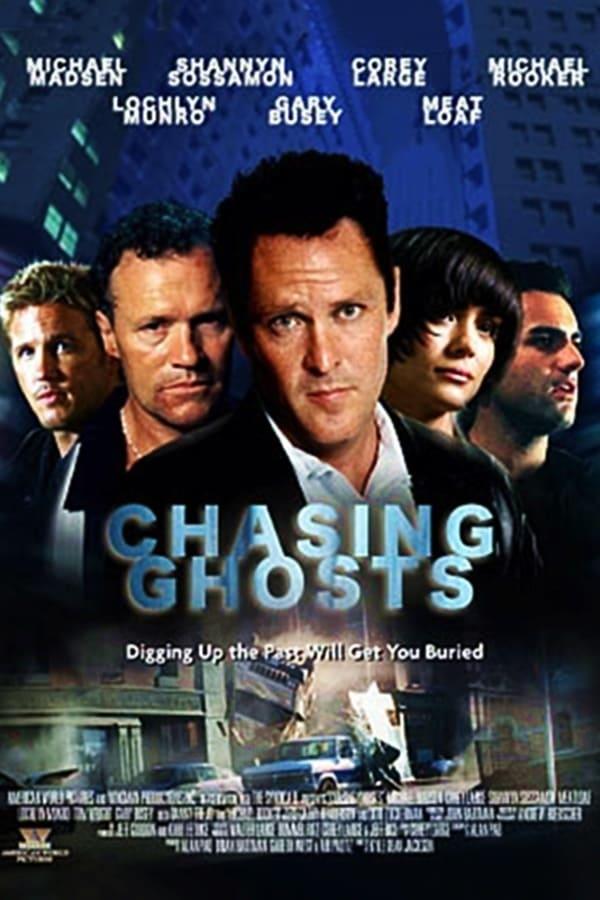 """Plakat von """"Chasing Ghosts"""""""