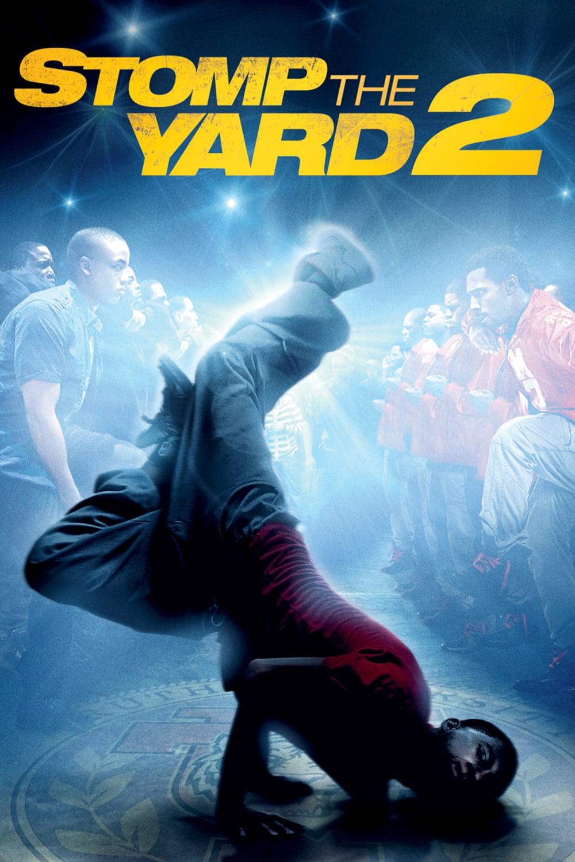 """Plakat von """"Stomp the Yard 2"""""""
