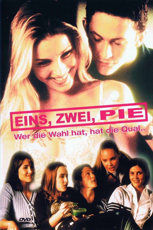 """Plakat von """"Eins, zwei, Pie - Wer die Wahl hat, hat die Qual"""""""