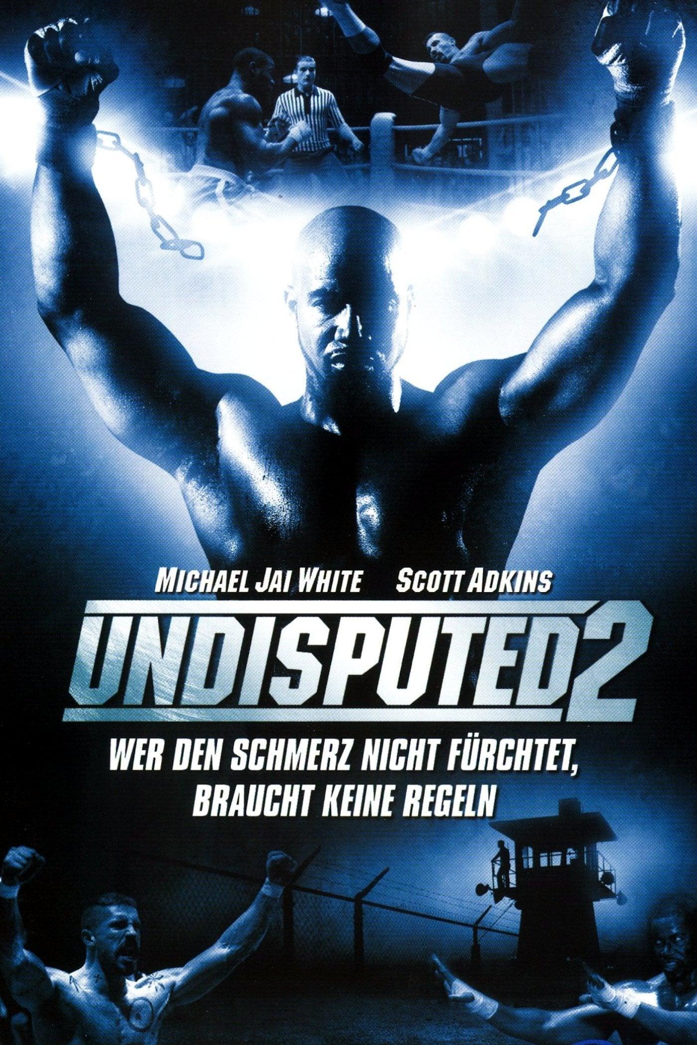 """Plakat von """"Undisputed 2"""""""