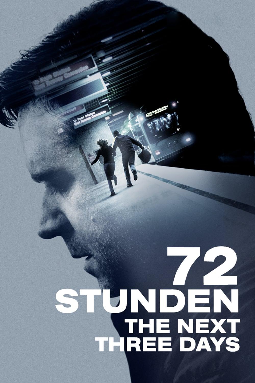 """Plakat von """"72 Stunden - The Next Three Days"""""""