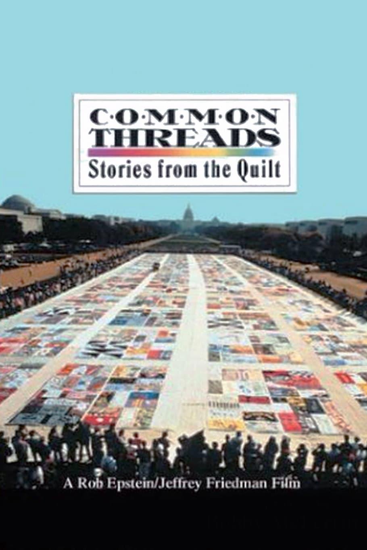 "Plakat von ""Common Threads: Stories from the Quilt"""