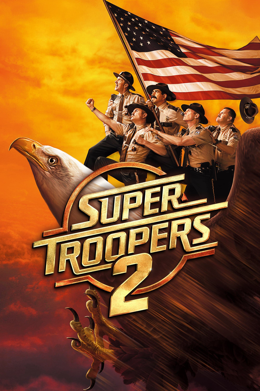 "Plakat von ""Super Troopers 2"""