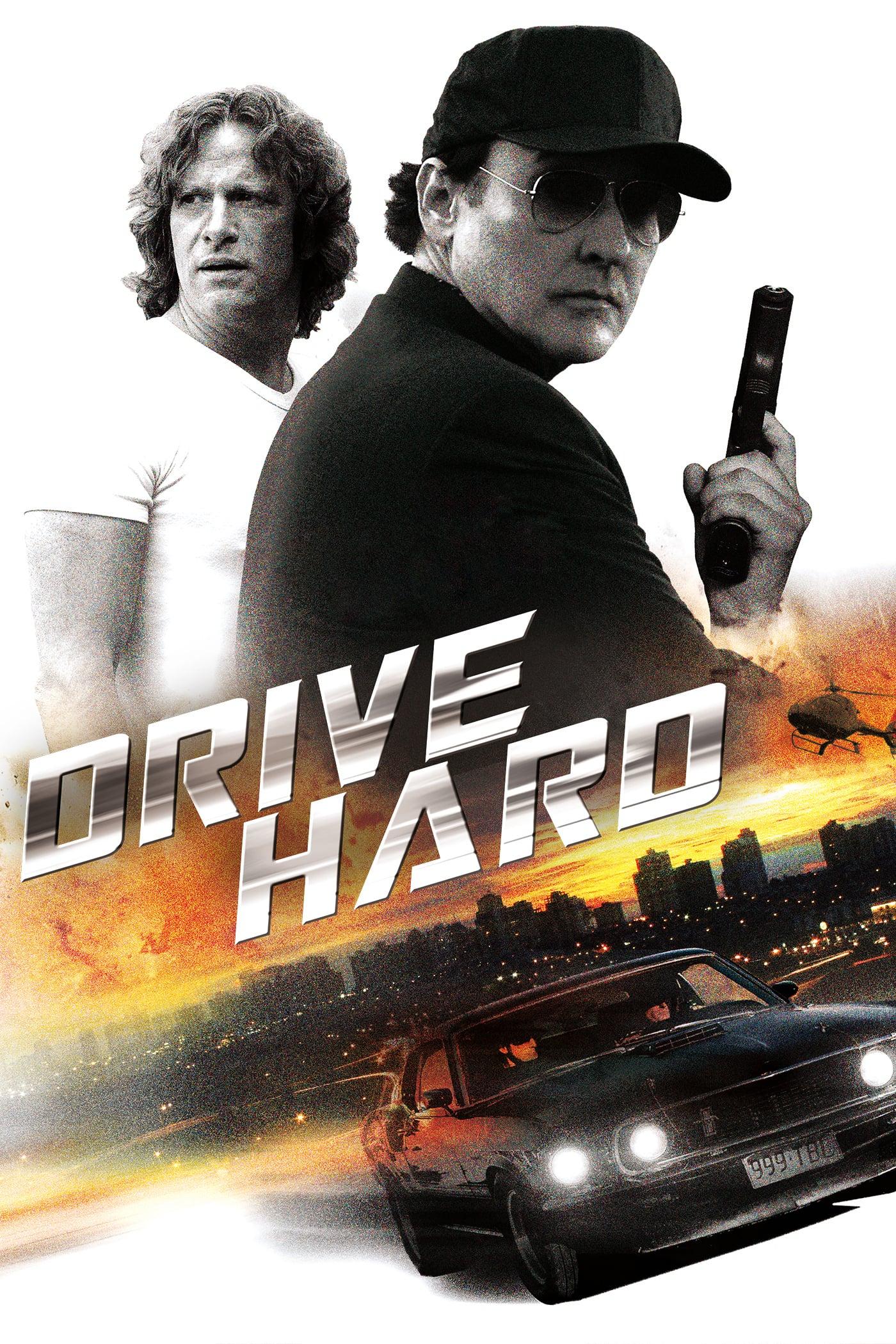 """Plakat von """"Drive Hard"""""""
