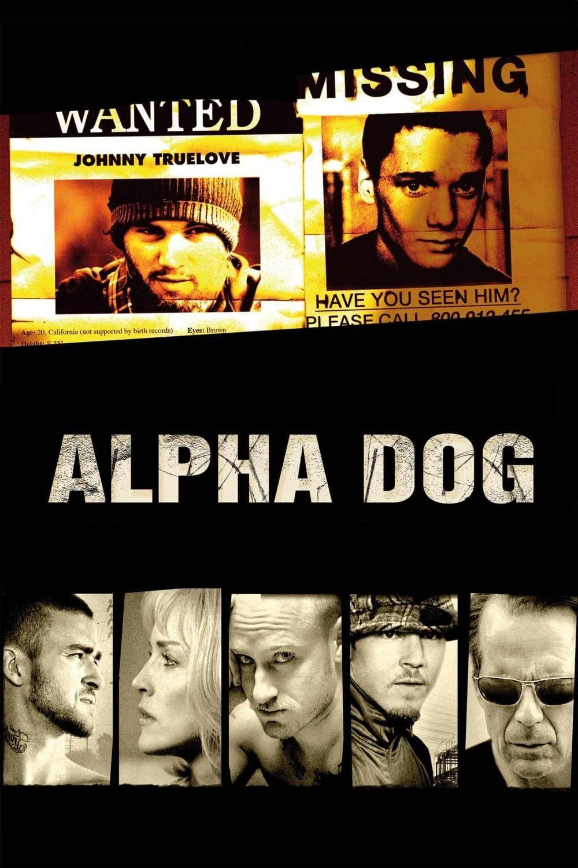 """Plakat von """"Alpha Dog - Tödliche Freundschaften"""""""