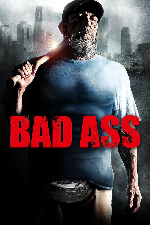 """Plakat von """"Bad Ass"""""""