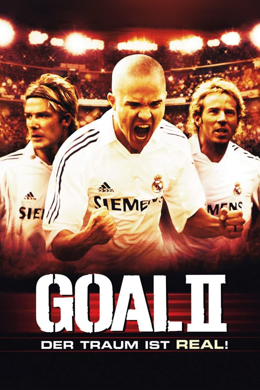 """Plakat von """"Goal II – Der Traum ist real!"""""""
