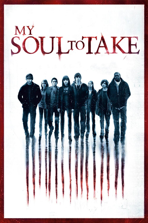 "Plakat von ""My Soul to Take"""