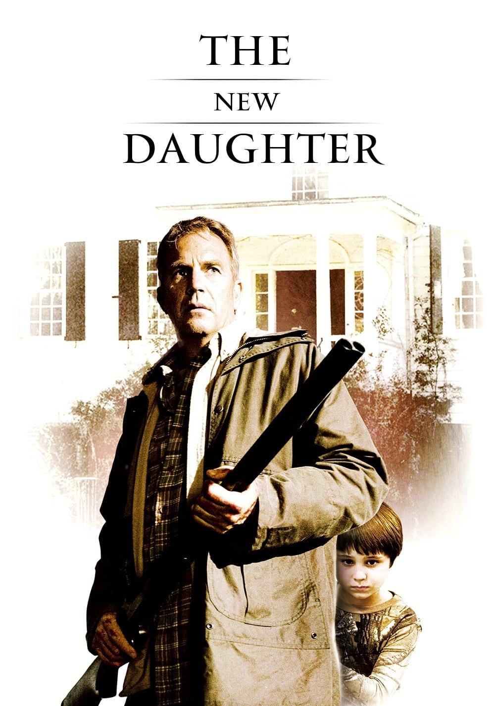 """Plakat von """"The New Daughter"""""""