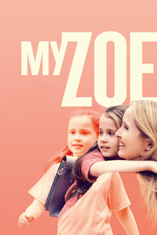 """Plakat von """"My Zoe"""""""