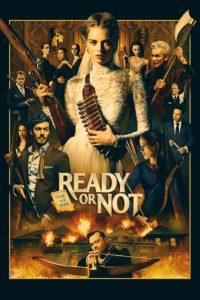 Plakat von Ready or Not – Auf die Plätze, fertig, tot