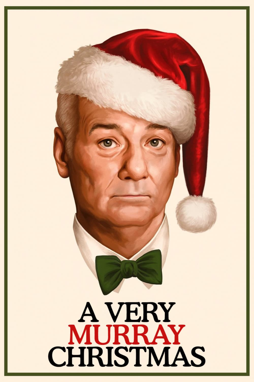 "Plakat von ""A Very Murray Christmas"""