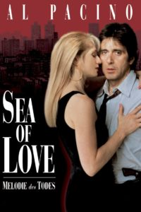 Plakat von Sea of Love – Melodie des Todes
