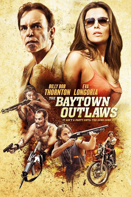 "Plakat von ""The Baytown Outlaws"""