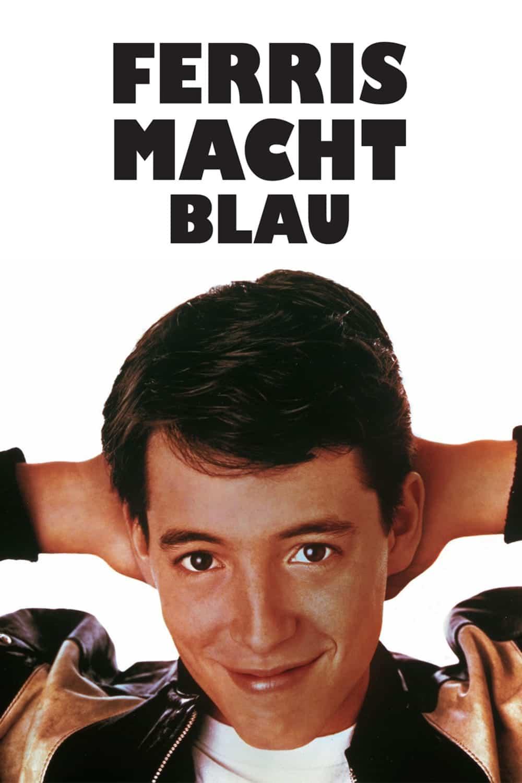 """Plakat von """"Ferris Macht Blau"""""""