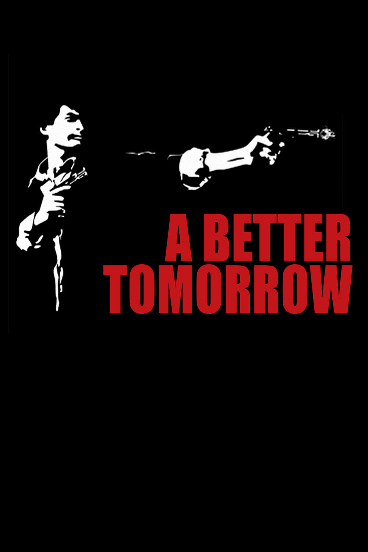 "Plakat von ""A Better Tomorrow"""