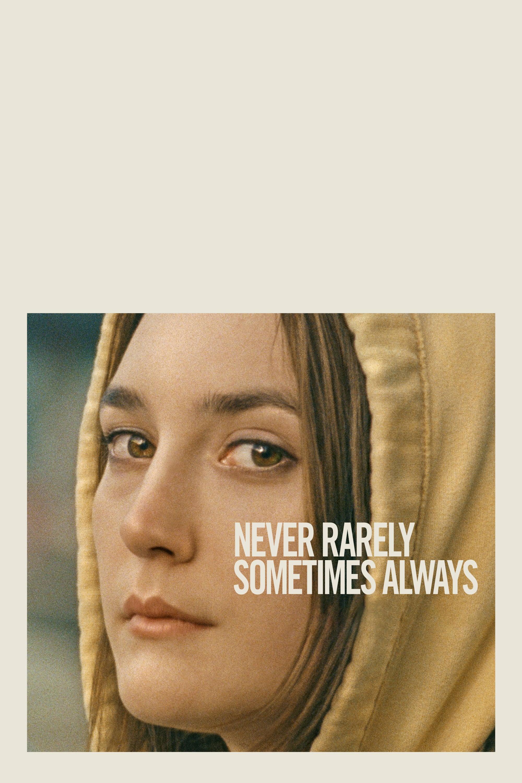"""Plakat von """"Never Rarely Sometimes Always"""""""