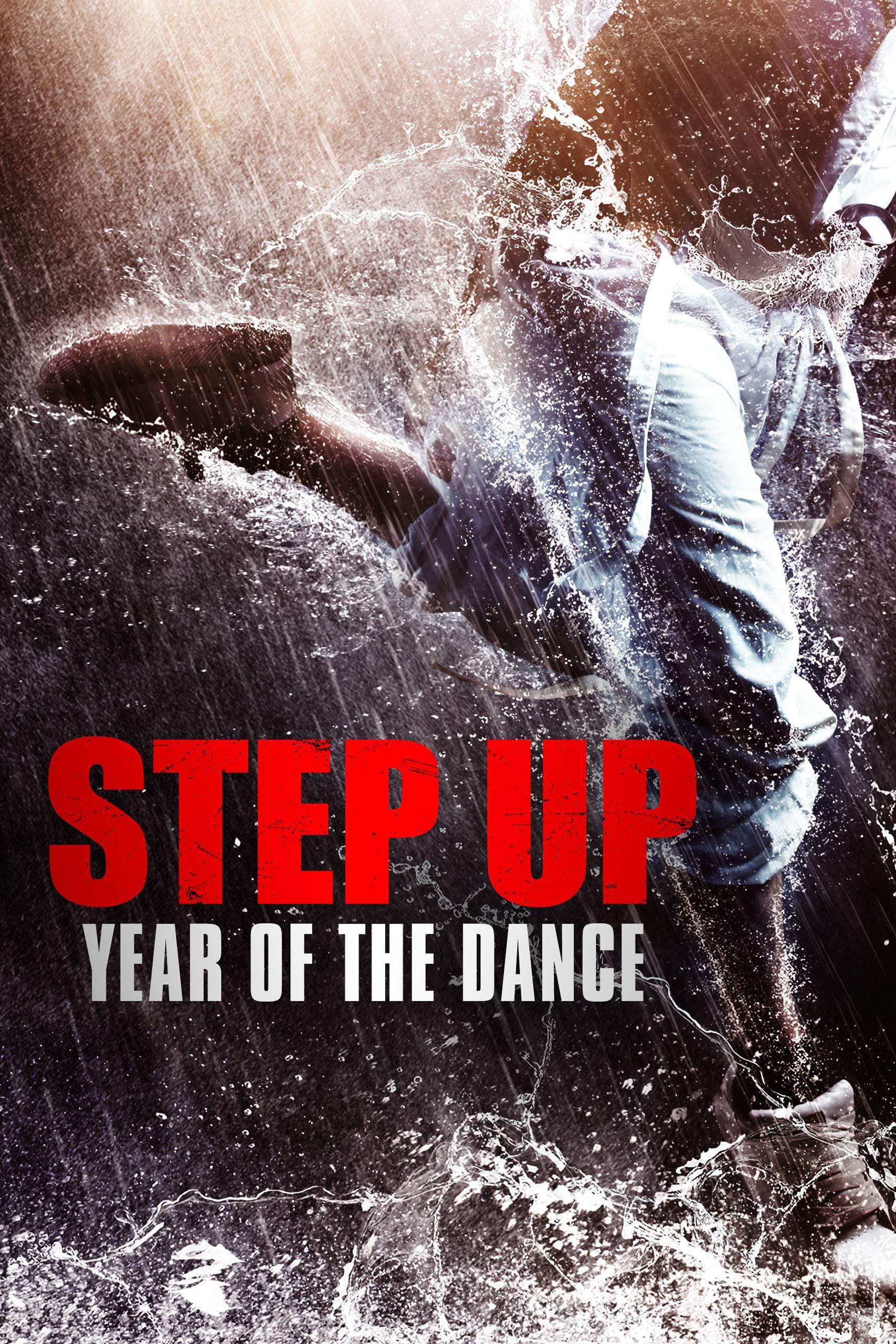 """Plakat von """"Step Up Year Of The Dance"""""""