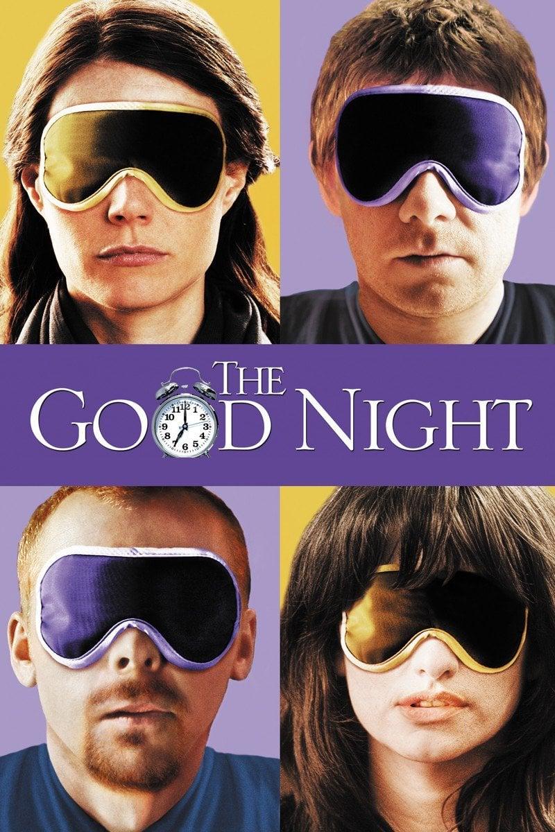 """Plakat von """"The Good Night"""""""
