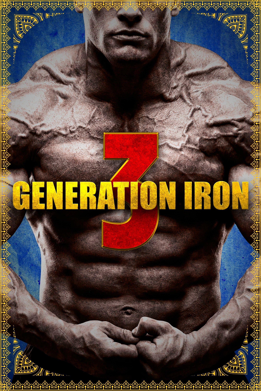 """Plakat von """"Generation Iron 3"""""""