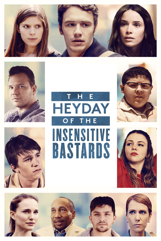 """Plakat von """"The Heyday of the Insensitive Bastards"""""""