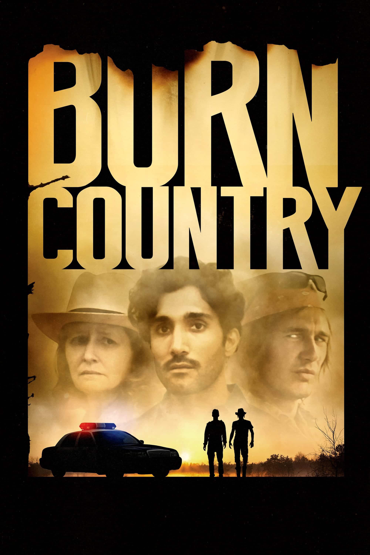 """Plakat von """"Burn Country - Fremd im eigenen Land"""""""