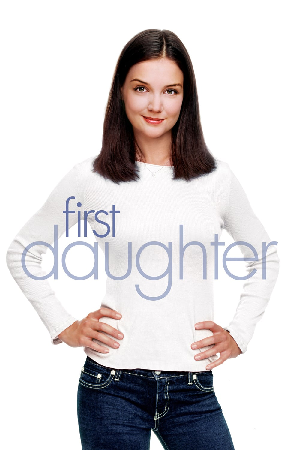 "Plakat von ""First Daughter - Date mit Hindernissen"""