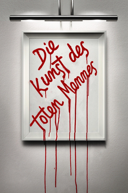 """Plakat von """"Die Kunst des toten Mannes"""""""