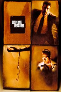 "Plakat von ""Desperate Measures"""