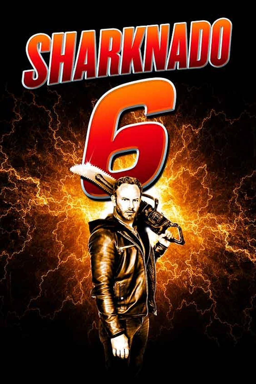 "Plakat von ""Sharknado 6 - The Last One"""