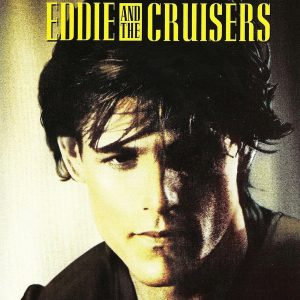"Plakat von ""Eddie and the Cruisers"""