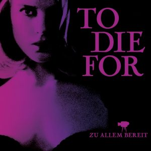 "Plakat von ""To Die For"""