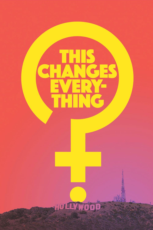 """Plakat von """"This Changes Everything"""""""