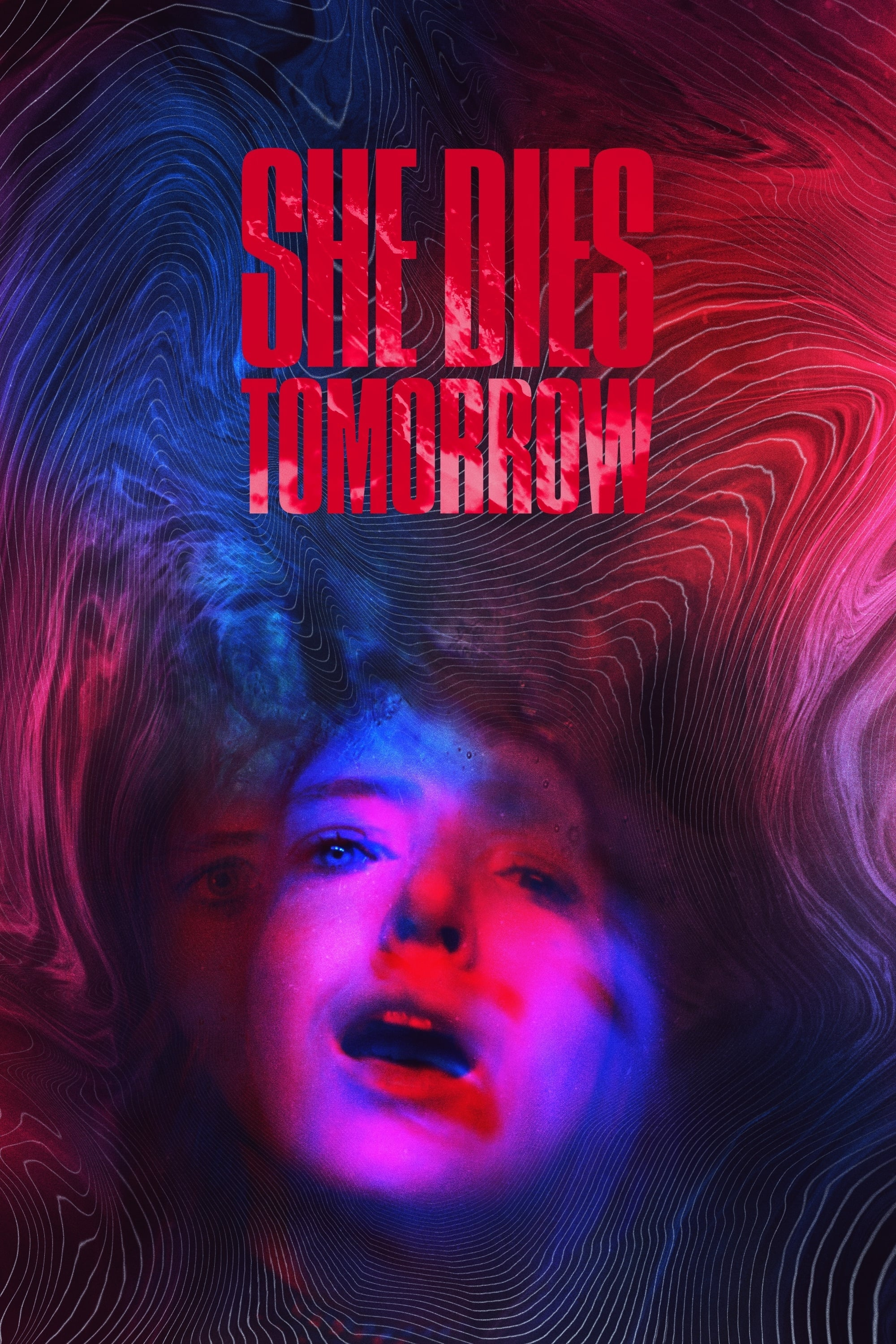"Plakat von ""She Dies Tomorrow"""
