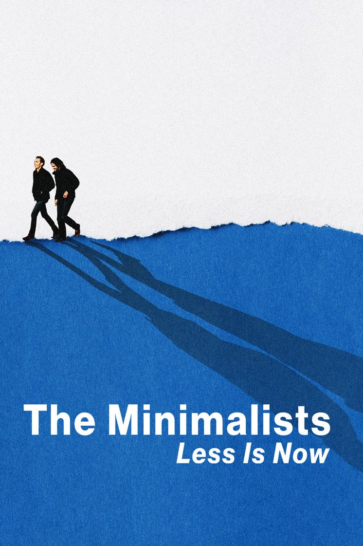 "Plakat von ""The Minimalists: Less Is Now"""