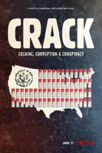 Plakat von Crack: Cocaine, Corruption & Conspiracy