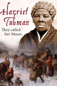 "Plakat von ""Harriet Tubman: They Called Her Moses"""